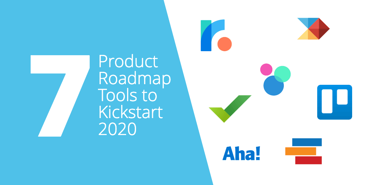 7 Product Roadmap Tools to Kickstart 2020