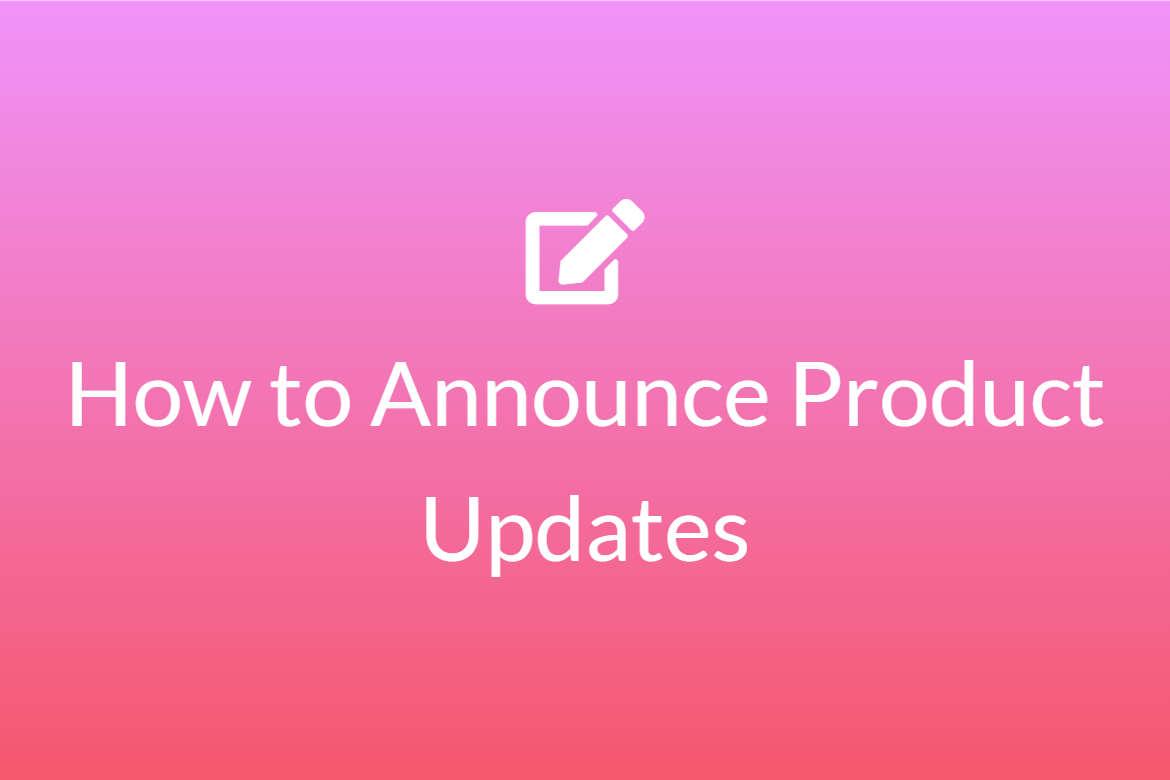 how to annouce product updates featured image