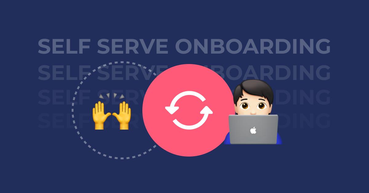 self serve onboarding