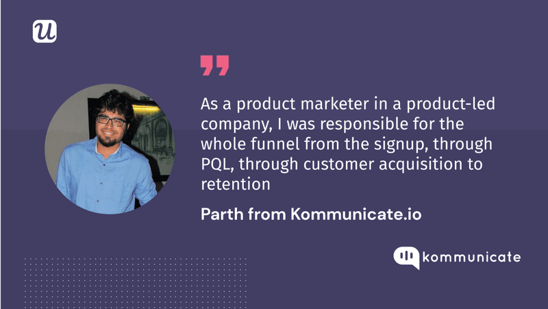 parth kommunicate product marketer