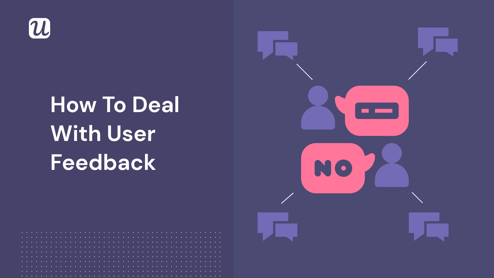 User Feedback: Your Secret Product Growth Weapon (And How to Use it Right)